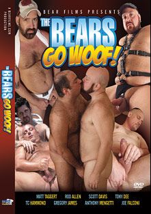 The Bears Go Woof, starring Gregory James, TC Hammond, Rod Allen, Tony D., Matt Taggert, Joe Falconi, Anthony Mengetti and Scott Davis, produced by Bear Films.