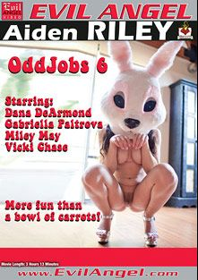Oddjobs 6, starring Vicki Chase, Miley Mae, Gabriella Paltrova, Dana DeArmond, Mark Wood and John Strong, produced by Belladonna Entertainment and Evil Angel.