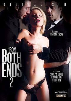 "Adult entertainment movie ""From Both Ends 2"" starring Dakota Skye, Charlyse Angel & Stella May. Produced by Digital Sin."
