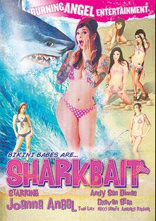Bikini Babes Are Shark Bait, starring Nikki Hearts, Arabelle Raphael, Tori Lux, Draven Star, Andy San Dimas and Joanna Angel, produced by Burning Angel.