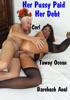 "Adult entertainment movie ""Her Pussy Paid Her Debt"" starring Tawny Ocean & Carl Hubay. Produced by Hot Clits Video."