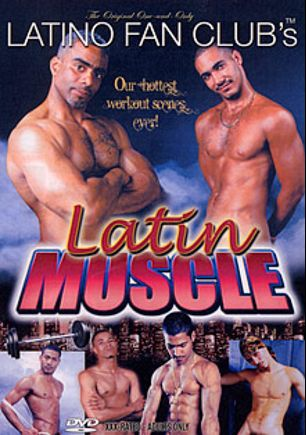 Latin Muscle, produced by Latino Fan Club.