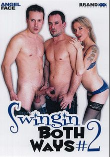 Swingin Both Ways 2, starring Angel Face, Pafi, Ally Style, Amina and Wimmie, produced by Brand XXX Productions.