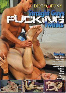 Straight Guys Fucking Twinks, starring Joel Mayberry, Gavin Greene, Bradley Rose, Alex Grey (m), Blaine, Glen (m), Devin Draz, Ezra, A.J. Irons and America (m), produced by Dirty Tony.