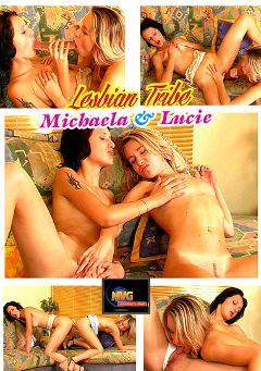 "Adult entertainment movie ""Lesbian Tribe: Michaela And Lucie"" starring Lucie & Michaela. Produced by MVG Productions."