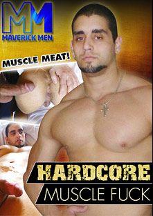 Hardcore Muscle Fuck, starring Angelo, The Maverick Men, Cole Maverick and Hunter