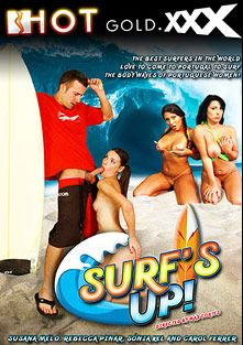 Surf's Up, starring Susana Melo, Rebecca Pinar, Sonia Kel and Carol Ferrer, produced by Hotgold.