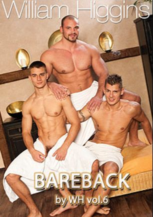 Bareback 6, starring Jan Faust, Mirek Ceslar and Zack Hood, produced by William Higgins.