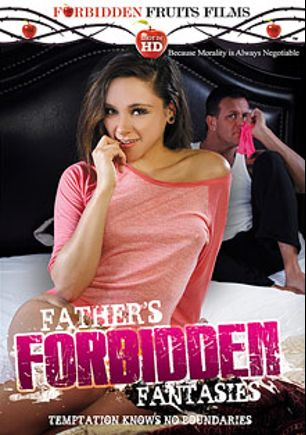 Father's Forbidden Fantasies, starring Callie Calypso, Chloe Addison, Tony D., Carter Cruise, Zoey Foxx and Tony De Sergio, produced by Forbidden Fruits Films.