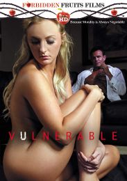 "Featured Studio - Forbidden Fruits Films presents the adult entertainment movie ""Vulnerable""."