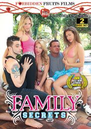 "Featured Studio - Forbidden Fruits Films presents the adult entertainment movie ""Family Secrets""."