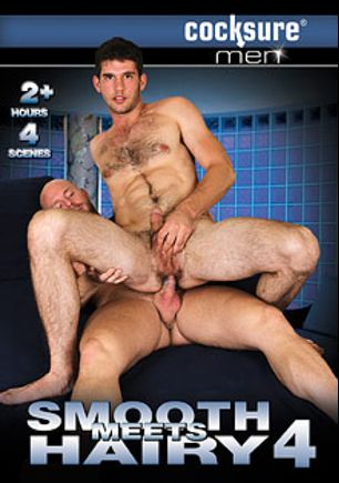 Smooth Meets Hairy 4, starring Cole Streets, Dylan Roberts, Jimmy Fanz, Mitch Vaughn, Bronson Gates, Conner Habib, Rex Roddick and Trent Atkins, produced by Cocksure Men and Jake Cruise Media.