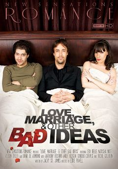 "Adult entertainment movie ""Love, Marriage And Other Bad Ideas"" starring Dana DeArmond, Richie's Brain & Xander Corvus. Produced by New Sensations."