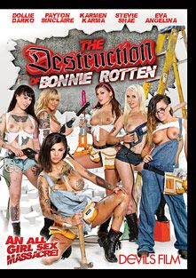 The Destruction Of Bonnie Rotten, starring Payton Sinclaire, Dollie Darko, Karmen Karma, Bonnie Rotten, Stevie Shae and Eva Angelina, produced by Devils Film and Devil's Film.