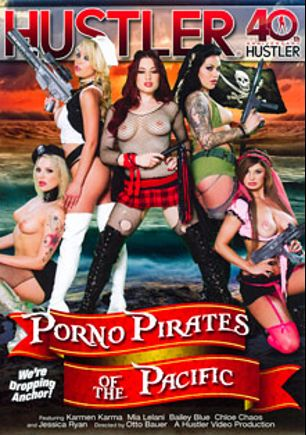 Porno Pirates On The Pacific, starring Chloe Chaos, Karmen Karma, Dahlia Sky, Jessica Ryan, Mia Lelani, Tyler Nixon, Derrick Pierce, Marco Banderas, Kurt Lockwood and Nick Manning, produced by Hustler.
