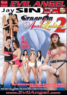 Strap-On Anal Lesbians 2, starring Tori Avano, Alana Rains, Gabriella Paltrova, Jayden Lee, Roxy Raye, Isabella Clark, Chanel Preston, Phoenix Marie, Kristina Rose, Danielle Delaunay, Alysa and Audrey Hollander, produced by Jay Sin Video and Evil Angel.
