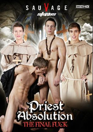 Priest Absolution: The Final Fuck, starring Darryl Declan, Felix Webster, Brad Fitt, Dick Casey, Tobias Mose, Sven Larsson, Will Sims, Keny Austin and Andy West, produced by Staxus.