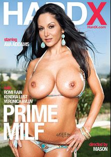 Prime MILF, starring Ava Addams, Romi Rain, Kendra Lust, Chad Alva, Veronica Avluv, Bill Bailey, Seth Gamble and James Deen, produced by Hard X.