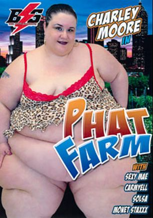 Phat Farm, starring Charley Moore, Sexy Mae, Monet Staxxx, Solsa and Carmyell, produced by Black Storm Pictures.
