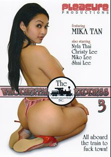 Whoriental Express 3, starring Mika Tan, Christy Lee, Nyla Thai, Shai Lee and Miko Lee, produced by Pleasure Productions.