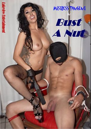 Bust A Nut, starring Tangent, produced by Lakeview Entertainment.