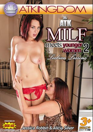ATK MILF Meets Younger Women 2: Lesbian Lessons, starring Jessica Robbin, Alicia Silver, Lariona Auntjudys, Rahyndee James, Yulja, Tais, Afradita, Elegiya, Lida, Irene (f), Karolina, Olga, Kristina and Nika, produced by Amateur Teen Kingdom and Kick Ass Pictures.