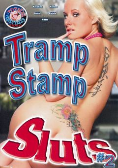 "Adult entertainment movie ""Tramp Stamp Sluts 2"" starring Alexis Malone, Kevin Dark & Karoline Coxxx. Produced by Totally Tasteless Video."