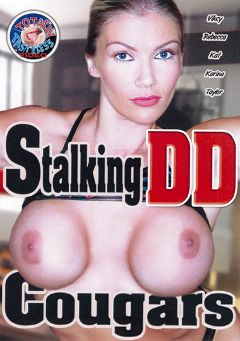 "Adult entertainment movie ""Stalking DD Cougars"" starring Rebecca (f), Karina & Kat Kiss. Produced by Totally Tasteless Video."