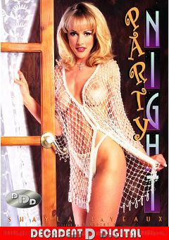 "Adult entertainment movie ""Party Night"" starring Shayla Laveaux, T.T. Boy & J.J. Michaels. Produced by Decadent D Digital."