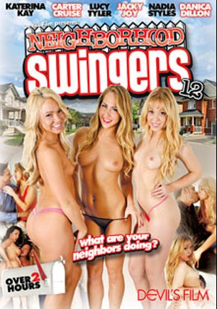 Neighborhood Swingers 12, starring Carter Cruise, Danica Dillan, Jacky Joy, Karina Kay, Nadia Styles, David Loso, Will Powers, Tommy Gunn, Marco Banderas and Eric Masterson, produced by Devils Film and Devil's Film.