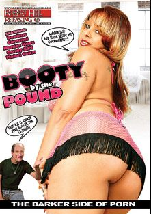 Booty By The Pound, starring Devious, Malon Coxx, Monica Keyys, Candy Girl, Rock The Icon, Wesley Pipes and Caramel, produced by Robert Hill Releasing Co..
