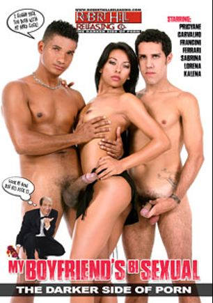 My Boyfriend's Bisexual, starring Princiany Carvalho, Andre Bueno, Ed Junior, Francini Ferrari, Kalena, Lorena and Sabrina, produced by Robert Hill Releasing Co..