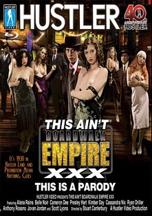This Ain't Boardwalk Empire XXX, starring Kimber Day, Belle Noire, Alana Rains, Embry Prada, Presley Hart, Cassandra Nix, Jovan Jordan, Boo (f), David Park, Ryan Driller, Anthony Rosano and Scott Lyons, produced by Hustler.