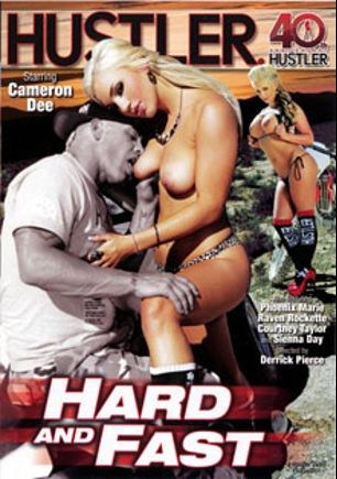 Hard And Fast, starring Embry Prada, Raven Rockette, Richie's Brain, Sierra Day, Phoenix Marie, Aaron Wilcox, Derrick Pierce and Courtney Taylor, produced by Hustler.