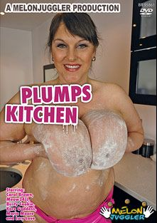 Plumps Kitchen, starring Carol Brown, Busty Cookie, Meow 34JJ, Kore Goddess, Maria Moore and Lucy Love, produced by Melonjuggler Productions.