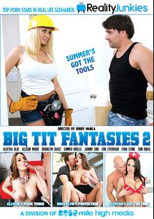 Big Tit Fantasies 2, starring Brooklyn Chase, Allison Moore, Summer Brielle, Alektra Blue, Johnny Sins, Toni Ribas, Erik Everhard and Evan Stone, produced by Reality Junkies and Mile High Media.