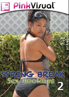 Spring Break Sex Hookups 2, starring Carmella Santiago, Jack Fantasy, Megan Diamond, Britney Stevens, Kelly Rose and Lynn Dumaire, produced by Pink Visual.