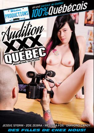 Audition XXX Quebec, starring Jessie Storm, Diamond Candy, Melissa Fox and Zoe Zebra, produced by Quebec Productions.