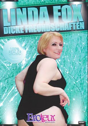 Dicke Freundschaften, starring Linda Fox, Biggy and Oma Brunhilde, produced by Eronite.