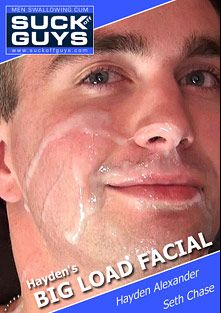 Hayden's Big Load Facial, starring Hayden Alexander and Seth Chase, produced by SUCK Off GUYS.