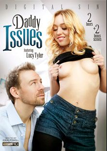 Daddy Issues, starring Lucy Tyler, Jennifer Bliss, Ava Taylor, August Ames, Erik Everhard and John Strong, produced by Digital Sin.