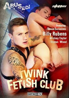 Twink Fetish Club, starring Tristan Wood, Billy Rubens, Mickey Taylor, Oscar Roberts, Paul Walker, Aaron Aurora, Skyler Bleu, Chase Evans and Dennis Johnson, produced by Staxus.