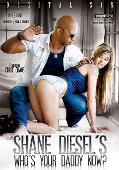 "Adult entertainment movie ""Shane Diesel's Who's Your Daddy Now"" starring Chloe Chaos, Mia Austin & Jenna Ivory. Produced by Digital Sin."