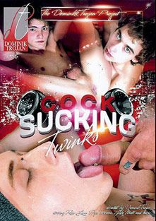 Cock Sucking Twinks, starring Pepe Toscani, Luke Mell, Ricco Luna, Leon Moon, Franky Ozz and Mario *, produced by Dominik Trojan.