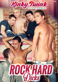 Rock Hard Dicks, produced by Kinky Twink Entertainment.