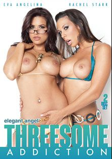 Threesome Addiction Part 2, starring Rachel Starr, Eva Angelina, Kita Zen, Kagney Linn Karter, Asa Akira, Phoenix Marie, Kelly Divine, Kristina Rose, Alexis Texas, Jana Jordan, Ava Rose, Kaiya Lynn, Celeste Star, Shyla Stylez, Cherokee, Pinky and Roxanne Hall, produced by Elegant Angel Productions.