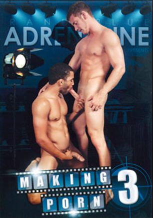 Making Porn 3, starring Jordan Levine, Nicco Sky, Robert Craig, Joe Clark, Addison Graham, Cody Lake, Dante Ferraro and Jayden Taylor (m), produced by Randy Blue.