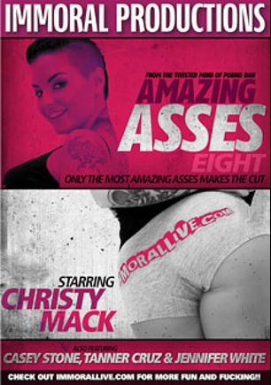 Amazing Asses 8, starring Christy Mack, Casey Stone, Tanner Cruz, Jennifer White and Porno Dan, produced by Immoral Productions.