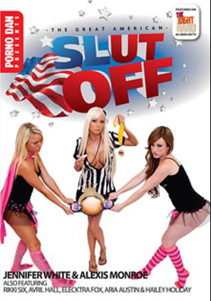 The Great American Slut Off, starring Rikki Six, Alexis Monroe, Jennifer White, Elecktra Fox, Hailey Holiday, Aria Austin, Avril Hall and Porno Dan, produced by Porno Dan Presents and Immoral Productions.