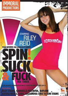 Spin Suck And Fuck 3, starring Riley Reid, Gabriella Paltrova, Gaia (f), Loni Evans, Alexa Nicole, Porno Dan, Riley Evans, Cassandra Cruz and Raylene, produced by Immoral Productions.